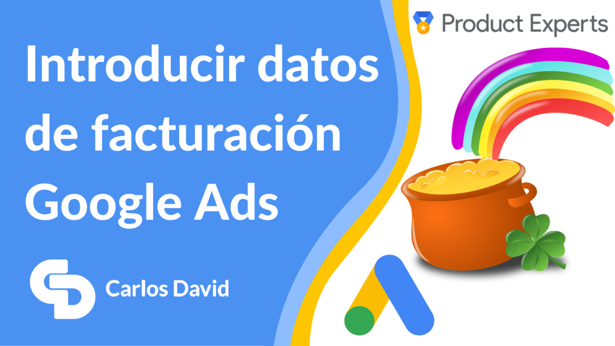 Facturación Google Ads Cómo configurar