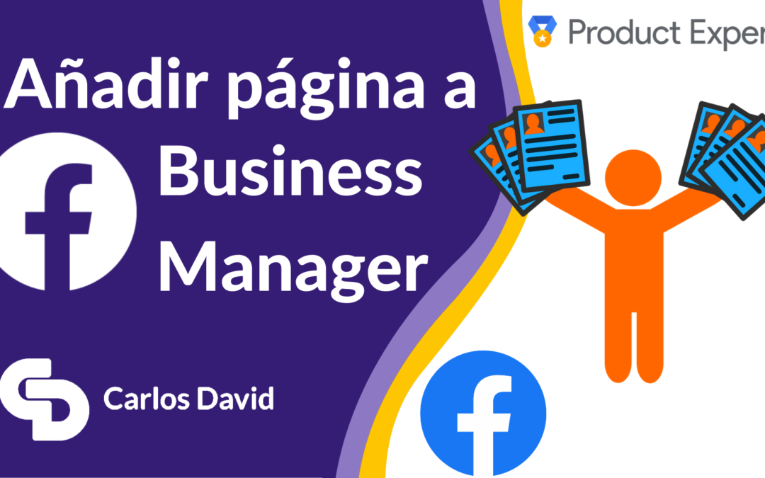 Añadir página de Facebook a Business Manager