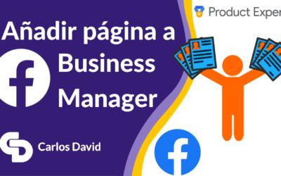 Añadir página de Facebook a Business Manager