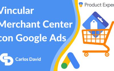 Vincular Google Ads con Merchant Center