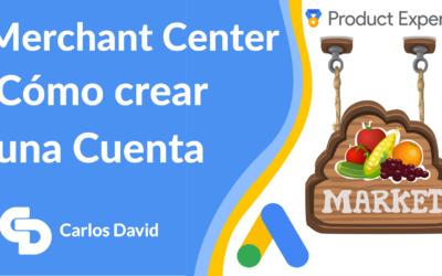 Crear cuenta Google Merchant Center – Google Shopping