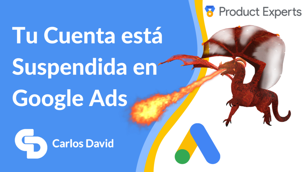Cuenta suspendida en Google Ads