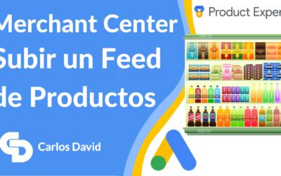 Subir feed de Google Shopping a Merchant Center
