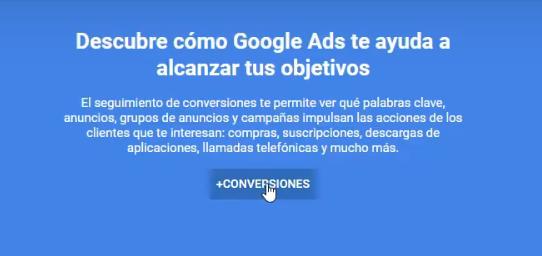 Crear conversión en Google Ads - Primeros pasos