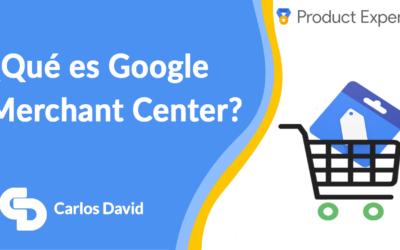 Google MERCHANT CENTER Guía Inicial 【2021】