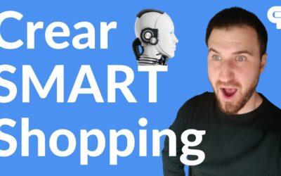 Crear campaña Smart Shopping 【2021】Recomendaciones Shopping Inteligente