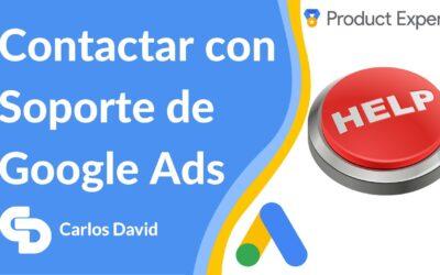 Cómo Contactar con Soporte Google Ads 【2021】