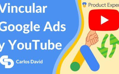 Cómo VINCULAR Google Ads con YOUTUBE (en 3 MINUTOS)