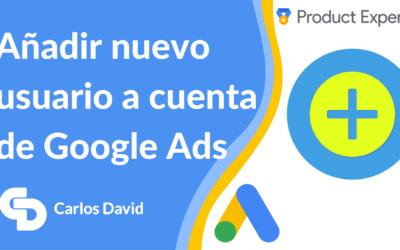 Cómo añadir usuarios a Google Ads