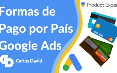 Formas de Pago Google Ads en tu país