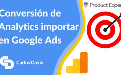 Importar conversiones Analytics a Google Ads