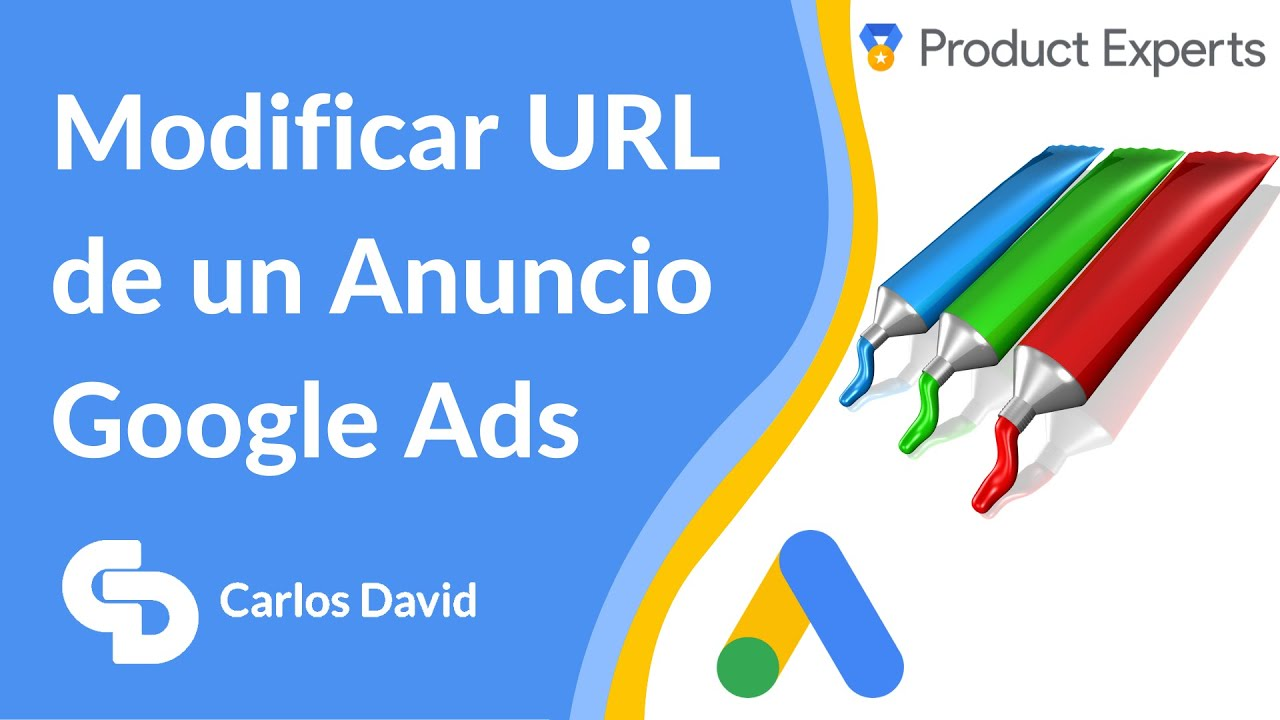 Modificar URL de anuncio Google Ads