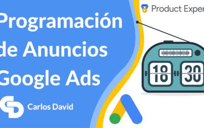 Programación de Anuncios Google Ads en 5 Pasos