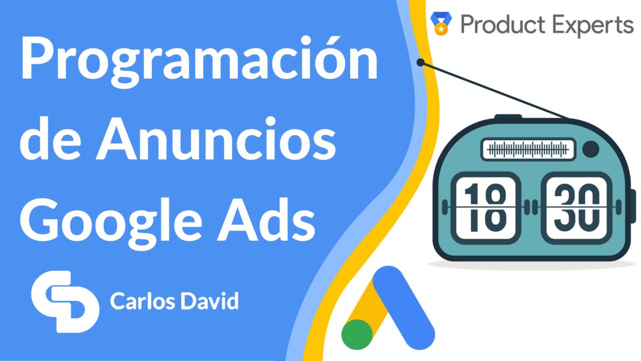 Programación de anuncios Google Ads
